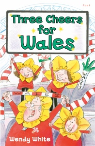 Three Cheers For Wales by Wendy White